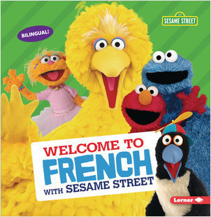 Cover: Welcome to French with Sesame Street ®