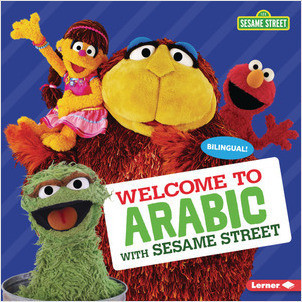 Cover: Welcome to Arabic with Sesame Street ®