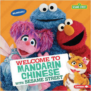 Cover: Welcome to Mandarin Chinese with Sesame Street ®
