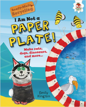 Cover: I Am Not a Paper Plate!