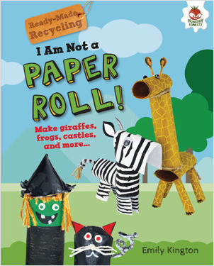 Cover: I Am Not a Paper Roll!