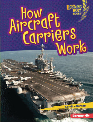 Cover: How Aircraft Carriers Work