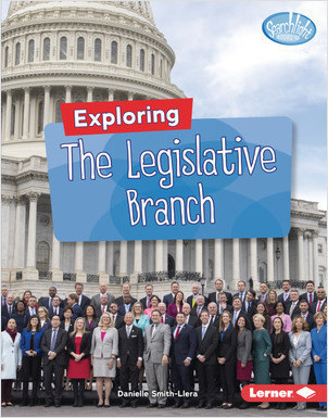 Cover: Exploring the Legislative Branch