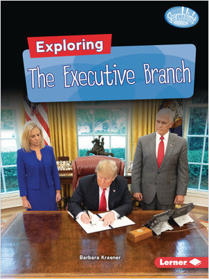 Cover: Exploring the Executive Branch