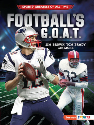 Cover: Football's G.O.A.T.: Jim Brown, Tom Brady, and More
