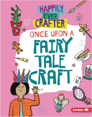 Cover: Once Upon a Fairy Tale Craft