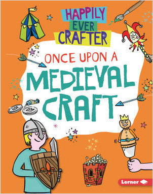 Cover: Once Upon a Medieval Craft