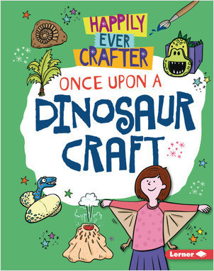 Cover: Once Upon a Dinosaur Craft