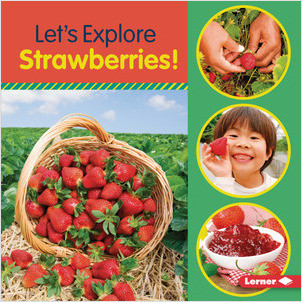 Cover: Let's Explore Strawberries!