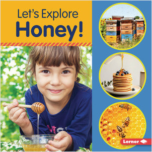 Cover: Let's Explore Honey!
