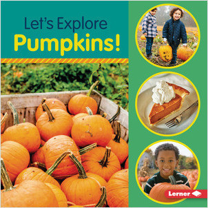 Cover: Let's Explore Pumpkins!