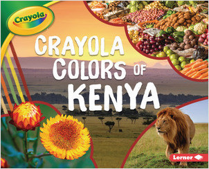 Cover: Crayola ® Colors of Kenya