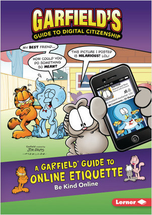 Cover: A Garfield ® Guide to Online Etiquette: Be Kind Online