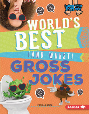 Cover: World's Best (and Worst) Gross Jokes