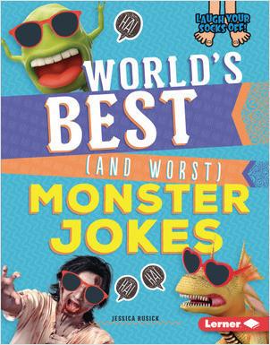 Cover: World's Best (and Worst) Monster Jokes