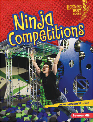 Cover: Lightning Bolt Books ® — Ninja Mania — Library Bound Set