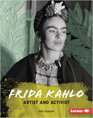 Cover: Frida Kahlo: Artist and Activist
