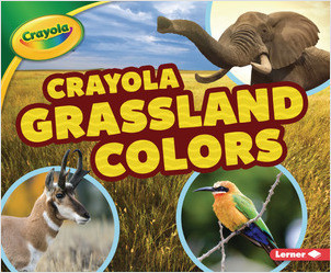 Cover: Crayola ® Grassland Colors