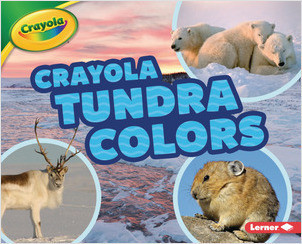 Cover: Crayola ® Tundra Colors
