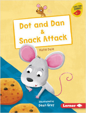 Cover: Dot and Dan & Snack Attack