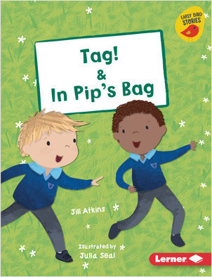 Cover: Tag! & In Pip's Bag
