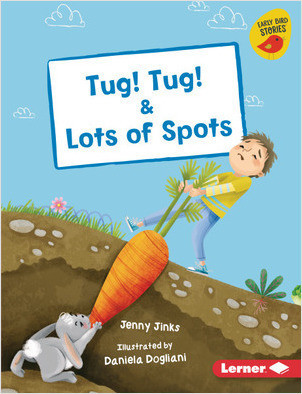 Cover: Tug! Tug! & Lots of Spots
