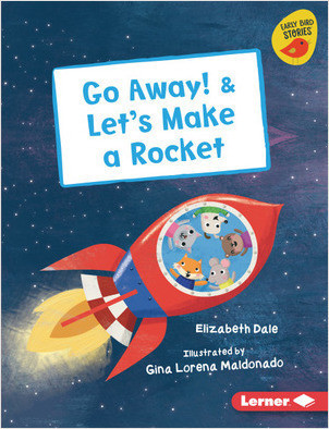 Cover: Go Away! & Let's Make a Rocket
