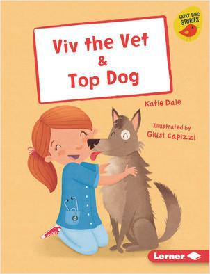 Cover: Viv the Vet & Top Dog