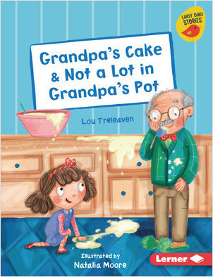 Cover: Grandpa's Cake & Not a Lot in Grandpa's Pot