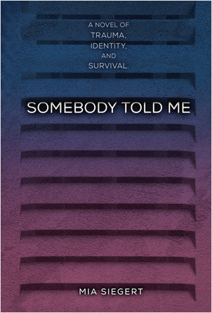 Cover: Somebody Told Me