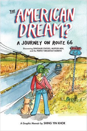 Cover: The American Dream?: A Journey on Route 66 Discovering Dinosaur Statues, Muffler Men, and the Perfect Breakfast Burrito