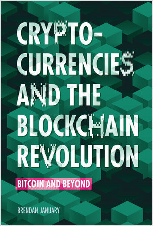 Cover: Cryptocurrencies and the Blockchain Revolution: Bitcoin and Beyond