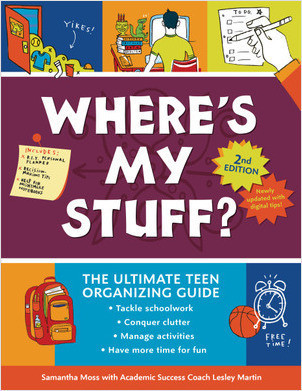 Cover: Where's My Stuff? 2nd Edition: The Ultimate Teen Organizing Guide