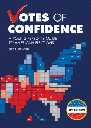 Cover: Votes of Confidence, 2nd Edition: A Young Person's Guide to American Elections