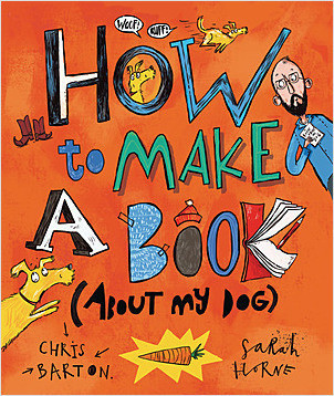 Cover: How to Make a Book (about My Dog)