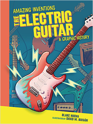 Cover: The Electric Guitar: A Graphic History