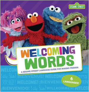 Cover: Welcoming Words: A Sesame Street ® Language Guide for Making Friends