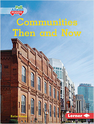 Cover: Communities Then and Now