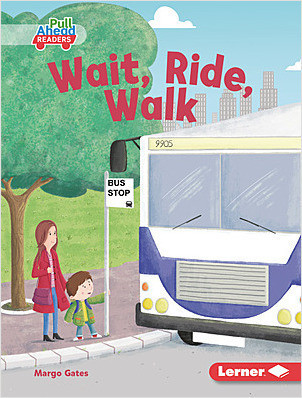 Cover: Wait, Ride, Walk