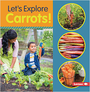 Cover: Let's Explore Carrots!