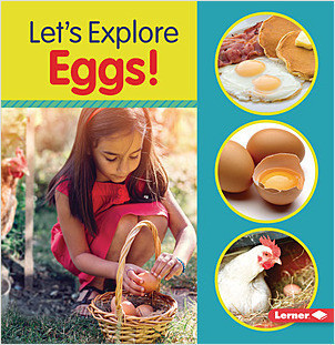 Cover: Let's Explore Eggs!