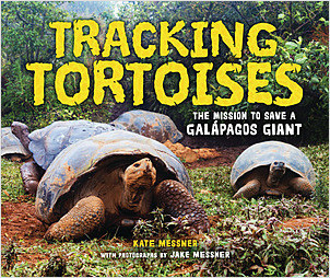 Cover: Tracking Tortoises: The Mission to Save a Galápagos Giant