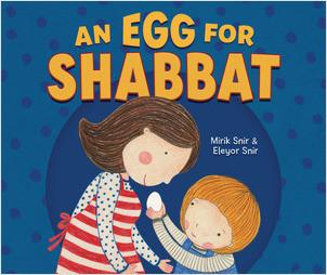 Cover: An Egg for Shabbat