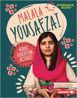 Cover: Malala Yousafzai: Heroic Education Activist