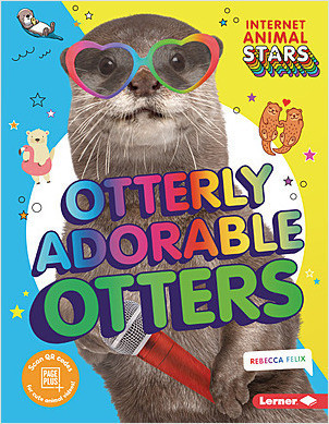 Cover: Otterly Adorable Otters