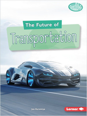 Cover: The Future of Transportation