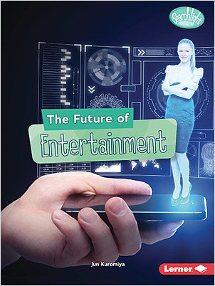 Cover: The Future of Entertainment