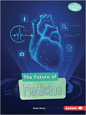 Cover: The Future of Medicine