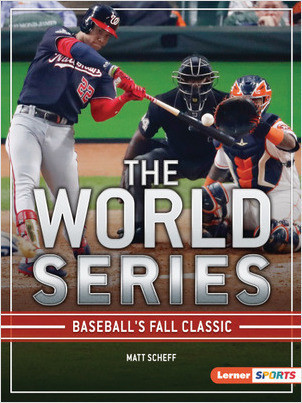 Cover: The World Series: Baseball's Fall Classic