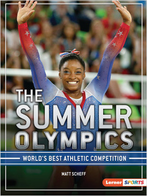 Cover: The Summer Olympics: World's Best Athletic Competition